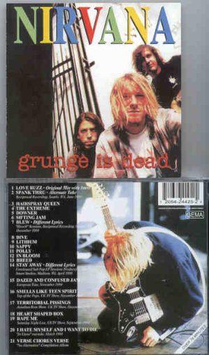 Nirvana - Grunge Is Dead ( 21 Ultrarare Trax )