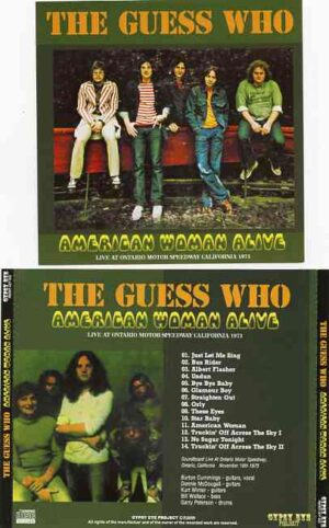 Bachman Turner Overdrive - American Woman Alive ( THE GUESS WHO Live at Ontario Motor Speedway , CA , USA , Nov 10th , 1973 )