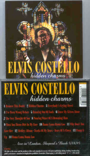 Elvis Costello - Hidden Charms ( Live In London , Shepherd's Bush , May 18th , 1995 )