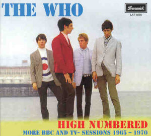 The Who - High Numbered ( Unreleased BBC & TV Material not available in the Polydor BBC Compilation )