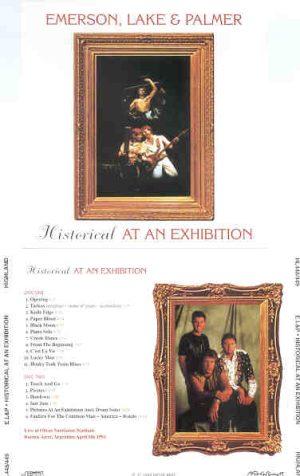 Emerson , Lake & Palmer - Historical At An Exhibition  ( Highland )  ( 2 CD!!!!! set )( Buenos Aires , Argentina , April 5th , 1993 )