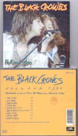 Black Crows - Holland 1990 ( Live at The Pink Pop Festival , Holland 1990 )