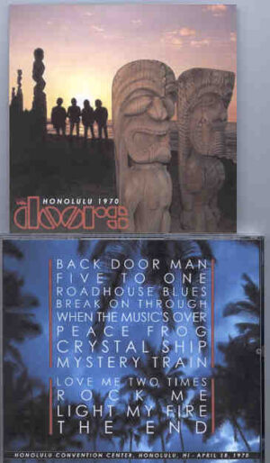 The Doors - Honolulu 1970 ( 2 CD!!!!! set ) ( Honolulu Convention Center , Honolulu , HI , April 18th , 1970 )