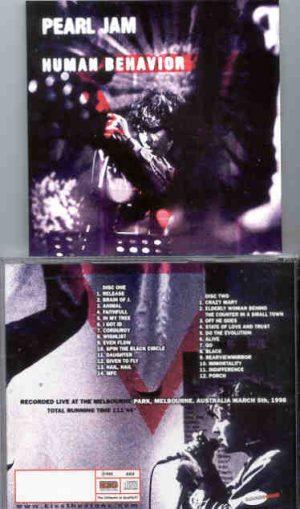 Pearl Jam - Human Behavior ( KTS ) ( 2 CD!!!!! set ) ( Melbourne , Australia , March 5th , 1998 )