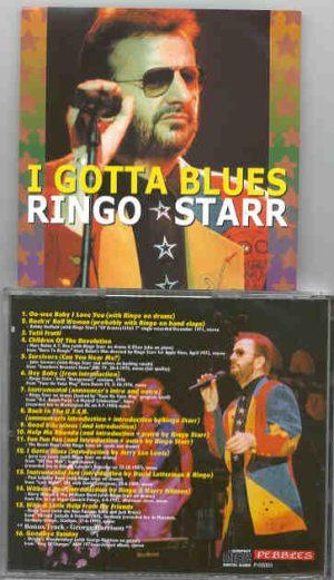 Ringo Starr - I Gotta Blues