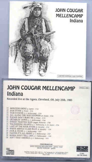 John Cougar Mellencamp - Indiana ( Live at the Agora , Cleveland , Ohio , July 25th , 1985 )