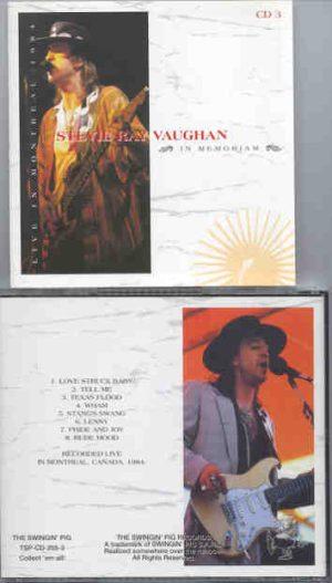 Stevie Ray Vaughan - In Memoriam Vol. 3  ( Swingin' Pig )   ( Montreal Canada , 1984 , Part Two )
