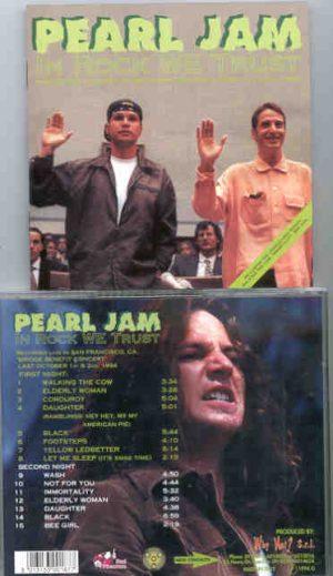 Pearl Jam - In Rock We Trust ( 2 CD!!!!! SET )( Red Phantom - Great Dane ) ( California October 1994 )