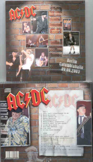 Ac-Dc - In The Club ( 2 CD!!!!! SET ) ( Berlin Columbiahalle , September 6th , 2003 )