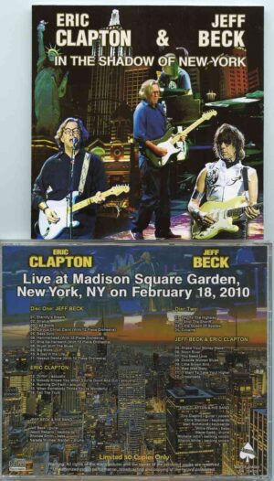 Jeff Beck - In The Shadow Of New York ( 2 CD!!!!! )( W/ Eric Clapton Madison Square Garden , New York , USA , February 18th , 2010 )