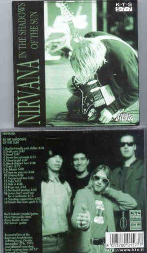 Nirvana - In The Shadows Of The Sun ( KTS ) ( St Petersburg , Florida , USA , Nov. 27th , 1993 )