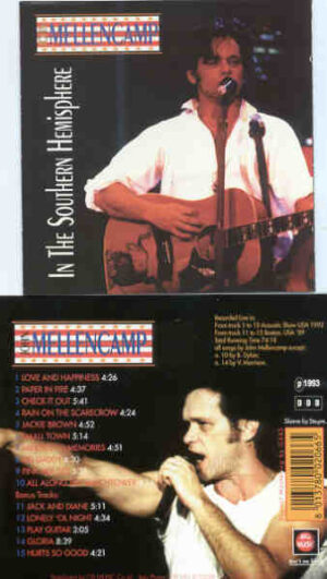 John Cougar Mellencamp - In The Southern Hemisphere ( Big Music ) ( Acoustic Show 1992 plus Bonus Boston '89 )