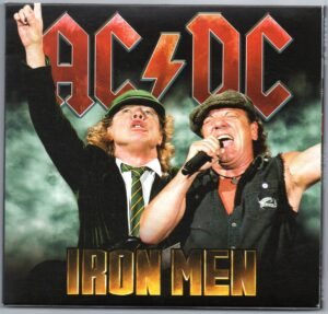 Ac-Dc - Iron Men  ( 2 CD!!!!! Set ) ( Wells Fargo Arena , Des Moines , Iowa , USA , April 17th , 1020 )