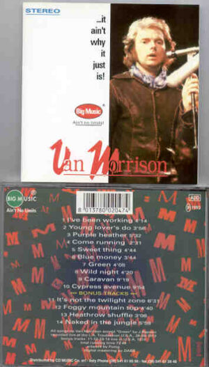 Van Morrison - It Ain't Why , It Just Is ! ( Big Music ) ( Live at the LA Troubadour , CA , USA , May 25th , 1973 )