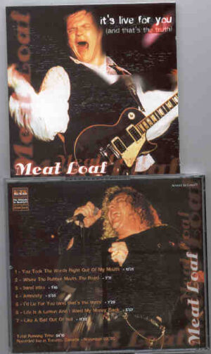 Meat Loaf - It's Live For You ( Toronto , Canada , November 9th , 1995 ) ( KTS )