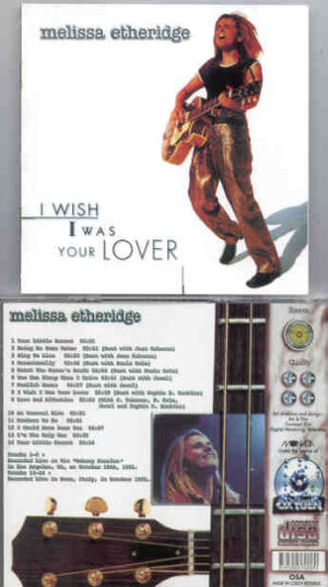 Melissa Etheridge - I Wish I Was Your Lover ( Live at Doheny Mansion , Los Angeles , USA , October 10th , 1995 )