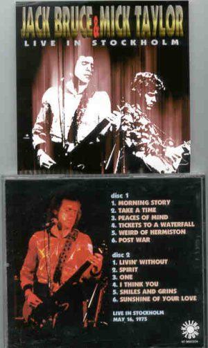 Jack Bruce - Jack Bruce & Mick Taylor Live In Stockholm ( 2 CD!!!!! SET ) ( Sweden , May 16th , 1975 )