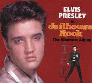 Elvis Presley - Jailhouse Rock ( The Alternate Album ) ( 22 Alternate Tracks )