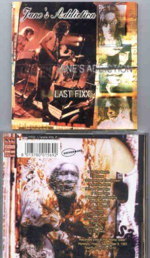 Jane s Addiction - Last Fixx ( Live At The Aloha Tower , Honolulu , Hawaii , September 9th , 1991 ) ( KTS )