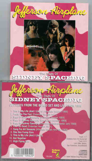 Jefferson Airplane - The Saga of Sidney Spacepig ( Yellow Dog )