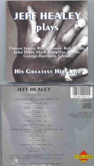 The Jeff Healey Band - His Greatest Hits Live ( Living Legend )
