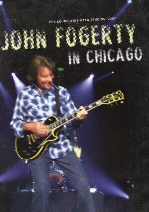 DVD Creedence Clearwater Revival - John FogertyIn Chicago 2007