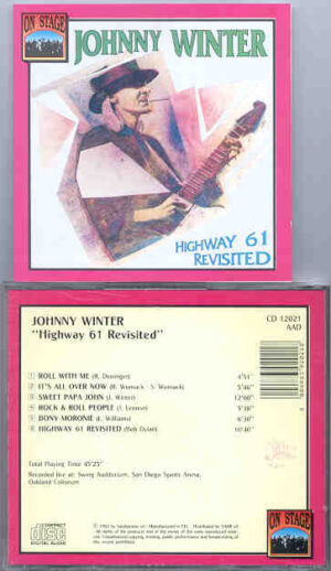 Johnny Winter - Highway 61 Revisited ( Live San Diego Sports Arena ) ( On Stage )