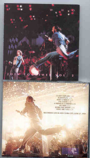 The Who - Join Together Vol. 2 ( Chapter One Recs ) ( New York City , June 27th , 1989 )