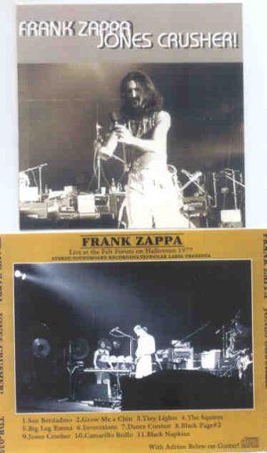 Frank Zappa - Jones Crusher ( Live at the Felt Forum , Halloween , 1977 )