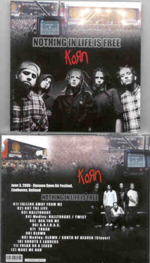 Korn - Nothing In Life Is Free ( Dynamo Open Air Festival , Eindhoven , Holland , June 3rd , 2000 )