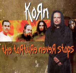 Korn - The Torture Never Stops ( Swingin Pig )