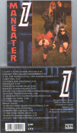 L7 - Maneater ( KTS ) ( Recorded Live During The Bricks Are Heavy European Tour , Summer 1992 )