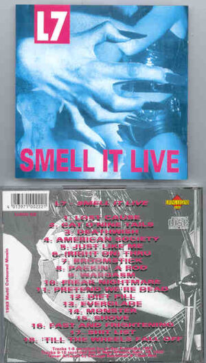 L7 - Smell It Live ( San Francisco '91 - New Orleans '92 ) ( Living Legend )