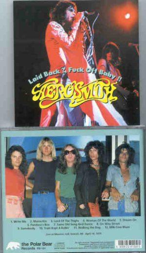 Aerosmith - Laid Back , Fuck Off Baby !! ( Masonic Hall , Detroit , MI , April 14th , 1974 )
