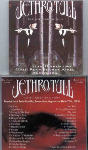 Jethro Tull - Latin American Tour ( 2 CD!!!!! SET ) ( Teatro Gran Rex , Buenos Aires , Argentina , March 25th , 2004 )