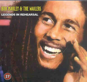 Bob Marley - Legends In Rehearsals ( Studio Rehearsals , Miami , Florida , USA , May 31st , 1978 )