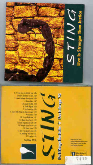 Sting / The Police - Life Is Stronger Than Justice ( European Tour 1993 )