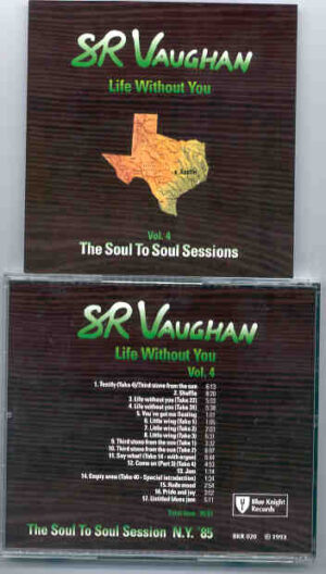 Stevie Ray Vaughan - Life Without You ( Soul To Soul Sessions ) Vol. 4 ( New York , USA , 1985 )