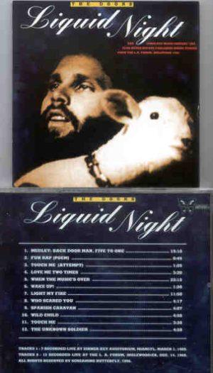 The Doors - Liquid Night ( Dinner Key Audit. Miami , Fl , March 1st , 1969 plus LA Forum Dec 14th , 1968 )