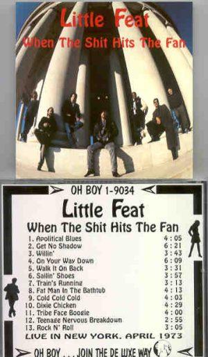 Little Feat - When The Shit Hits The Fan  ( Oh Boy Recs. )