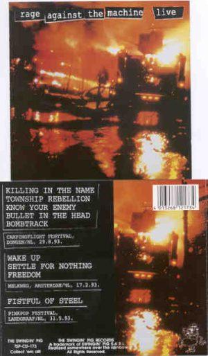 Rage Against The Machine - Live ( Swingin' Pig ) ( Campingflight Festival , Melkweg & Pinkpop Fest , Netherlands , 1993 )