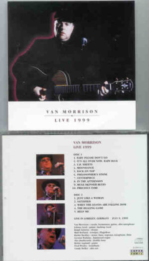 Van Morrison - Live 1999 ( 2 CD!!!!! SET ) ( Live in Loreley , Germany , July 9th , 1999 )
