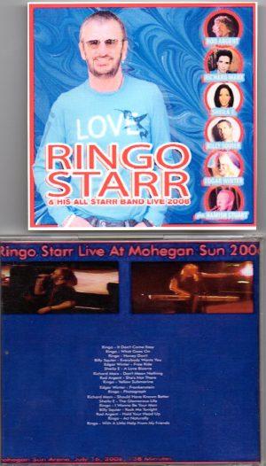 Ringo Starr - Live At Mohegan Sun 2006 ( July 16th , 2006 )
