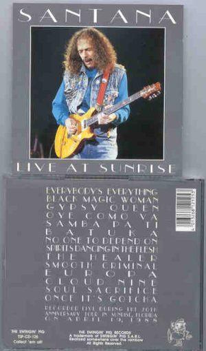 Santana - Live At Sunrise ( Swingin' Pig ) ( 20th Anniversary Tour , Sunrise , Florida , USA , April 19th '88 )