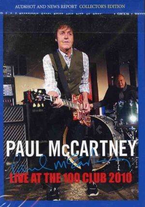 DVD Paul McCartney - Live At The 100 Club 2010 ( London , UK , December 17th , 2010 )
