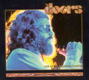 The Doors - Live At The Aquarius Theatre ( First Performance ) ( 2 CD!!!!! set )