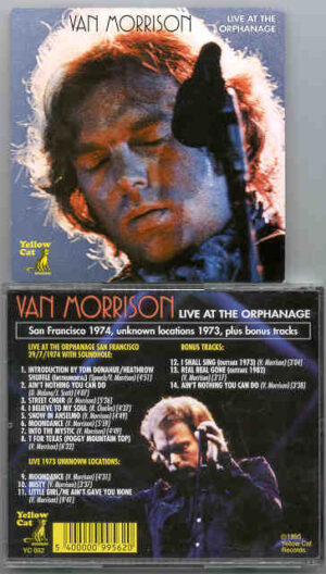 Van Morrison - Live At The Orphanage ( Yellow Cat )