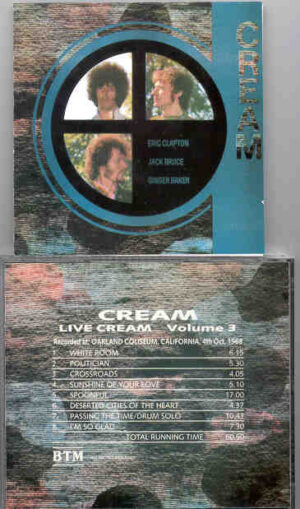 Cream - Live Cream Volume 3 ( Oakland Coliseum , California , October 4th , 1968 )