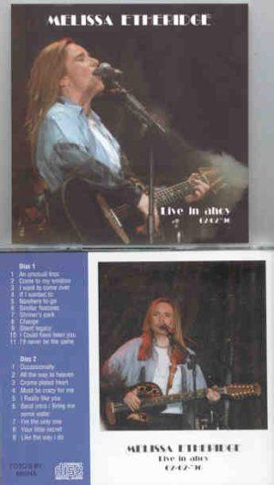 Melissa Etheridge - Live In Ahoy ( 2 CD!!!!! set ) ( February 2nd , 1996 )