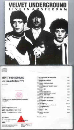 Lou Reed / Velvet Underground - Live In Amsterdam ( Triangle ) ( Concerthouse Amsterdam , November 19th , 1971 )